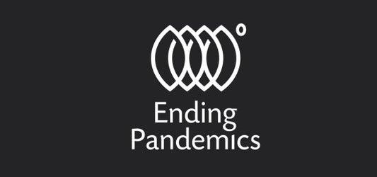 Ending Pandemics
